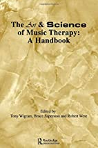 Art & Science of Music Therapy: A Handbook…