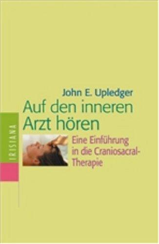 auf-den-inneren-arzt-horen-eine-einfuhrung-in-die-craniosacral-therapie