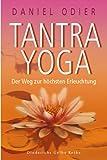 Daniel Odier: Tantra Yoga. Diederichs Gelbe Reihe