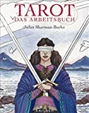 Juliet Sharman-Burke: Tarot. Kailash Buch