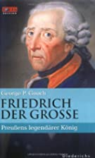 Frederick the Great: The Ruler, the Writer,…