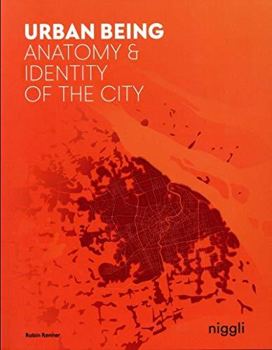 urban-being-anatomy-identity-of-the-city