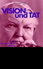 Vision und Tat. Ein Ludwig-Erhard-Brevier by…