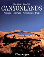 Canyonlands: Arizona, Colorado, New Mexiko,…