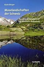 Moorlandschaften der Schweiz: 89…
