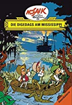 Die Digedags am Mississippi by Lothar…