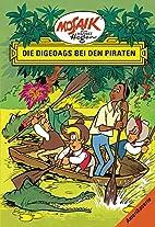 Die Digedags bei den Piraten by Hannes Hegen