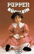 Puppenbüchlein by Ingrid Bednarsky