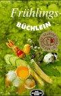 Frühlingsbüchlein by Friderun Bodeit