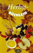 Herbstbüchlein by Friderun Bodeit