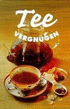Teevergnügen by Friderun Bodeit