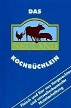 Das Neuland Kochbüchlein by Carola Ruff