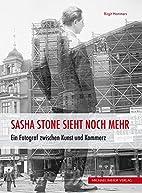 Sascha Stone sieht noch mehr by Birgit…