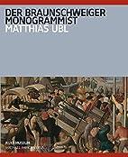 Der Braunschweiger Monogrammist :…