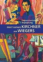 Expressionistische Begegnung Ernst Ludwig…