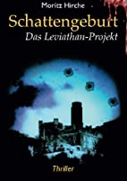Schattengeburt: Das Leviathan-Projekt by…