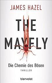 The Mayfly - Die Chemie des Bösen: Thriller…