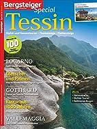 BERGSTEIGER Special 21: Tessin by Bruckmann