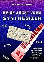 Keine Angst Vorm Synthesizer (German…