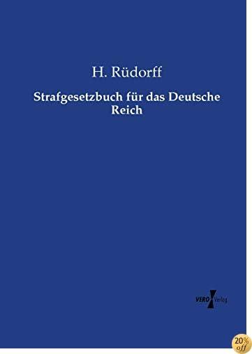 Strafgesetzbuch für das Deutsche Reich (German Edition)