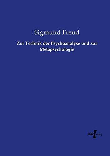 zur-technik-der-psychoanalyse-und-zur-metapsychologie-german-edition