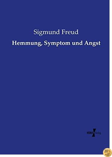 Hemmung, Symptom und Angst (German Edition)