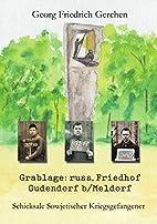 Grablage: russ.Friedhof Gudendorf b/Meldorf…