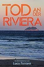 Tod an der Riviera by Luca Ferraro