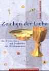 Zeichen der Liebe by Helmut Geiger