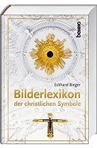 Das Bilderlexikon der christlichen Symbole…