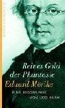 Eduard Mörike. Reines Gold der…
