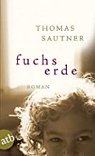 Fuchserde by Thomas Sautner