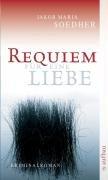Requiem für eine Liebe by Jakob Maria…