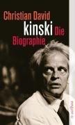 Kinski: Die Biographie by Christian David