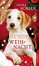 Hundeweihnacht by Petra Schier