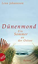Dünenmond: Ein Sommer an der Ostsee.…