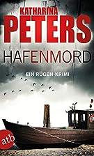 Hafenmord: Ein Rügen-Krimi by Katharina…
