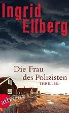 Die Frau des Polizisten: Thriller by Ingrid…