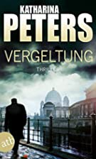 Vergeltung by Katharina Peters