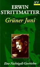 Grüner Juni. Eine Nachtigall-Geschichte. by…