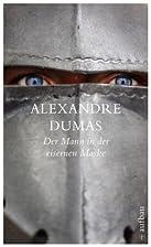 Der Mann in der eisernen Maske: Roman…