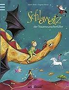Schlawatz, der Traumwunscherfüller by…