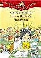 Eine Klasse hebt ab by Ulrike Kaup