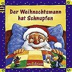 Der Weihnachtsmann hat Schnupfen by Jutta…