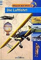 Die Luftfahrt. by Molly Burkett