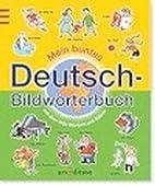 Mein buntes Deutsch-Bildwörterbuch