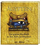 Ägypten. Das geheime Handbuch aus dem…