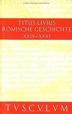 Ab urbe condita, libri 24-26 [in Latin] by…