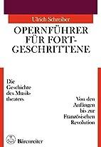 Opernführer für Fortgeschrittene :…