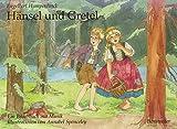 Engelbert Humperdinck: Hänsel und Gretel.